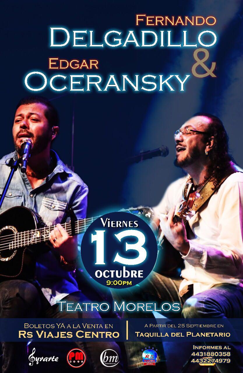 Fernando Delgadillo y Edgar Oceransky por primera vez juntos en Morelia